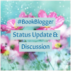 Update Post, Plans, and Writing About Book Blogging – Eager To Hear Your Thoughts.