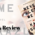 Full Review : Never Let Me Go by Kazuo Ishiguro